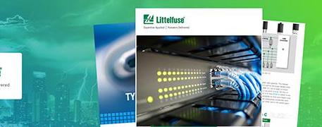 Littelfuse与贸泽联手发布新电子书 探索用于保护电气网络和电路的解决方案